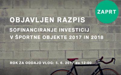 Javni razpis za sofinanciranje investicij v športne objekte 2017 in 2018