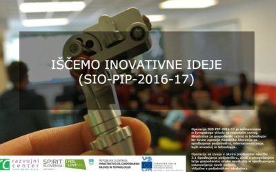 Iščemo inovativne ideje (SIO-PIP-2016-17)