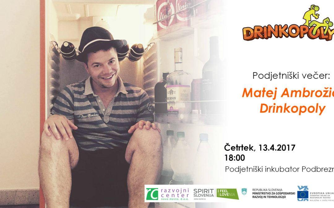 Podjetniški večer: Matej Ambrožič, Drinkopoly