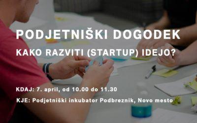Podjetniški dogodek: Kako razviti (startup) idejo?