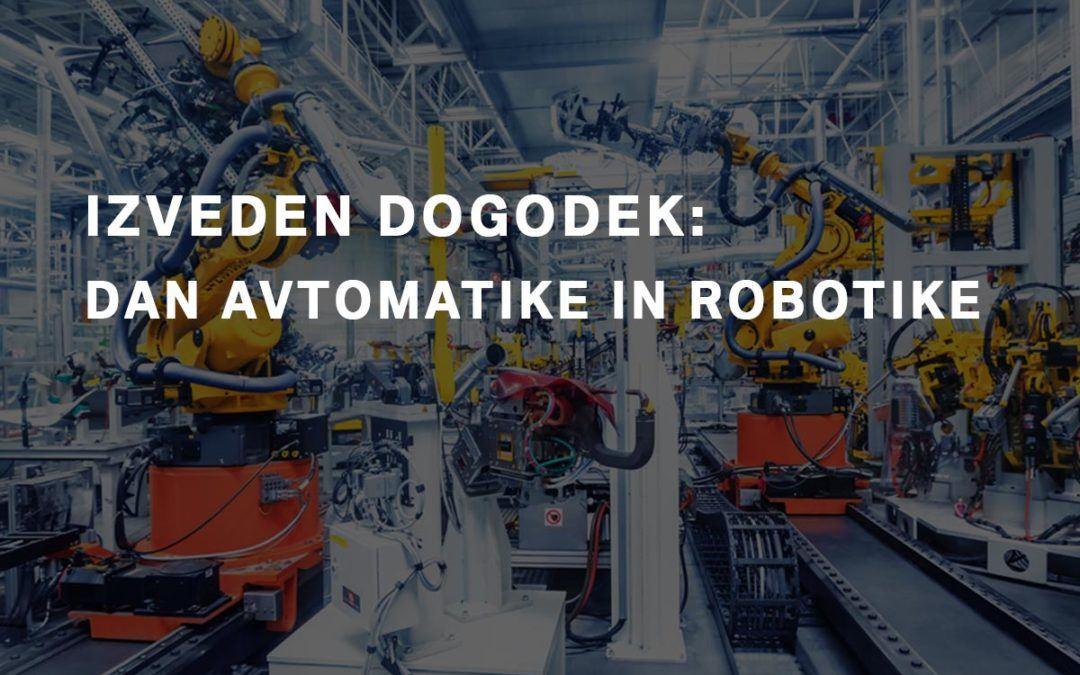 Izveden dogodek: Dan avtomatike in robotike 2017