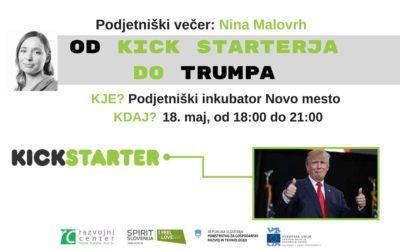 Podjetniški večer: Nina Malovrh, Od Kickstarterja do Trumpa