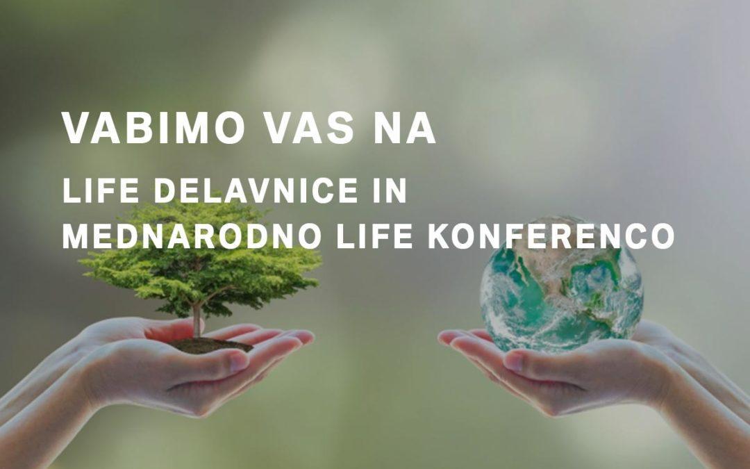 LIFE delavnice in mednarodna LIFE konferenca