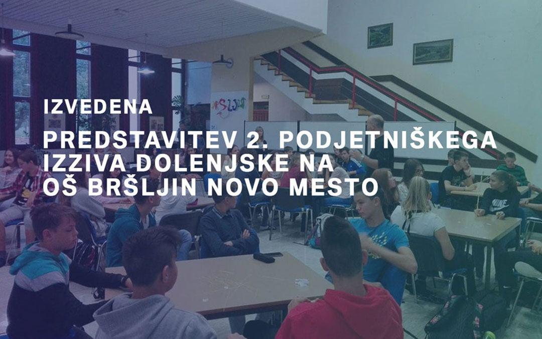 Predstavitev 2. Podjetniškega izziva Dolenjske na OŠ Bršljin
