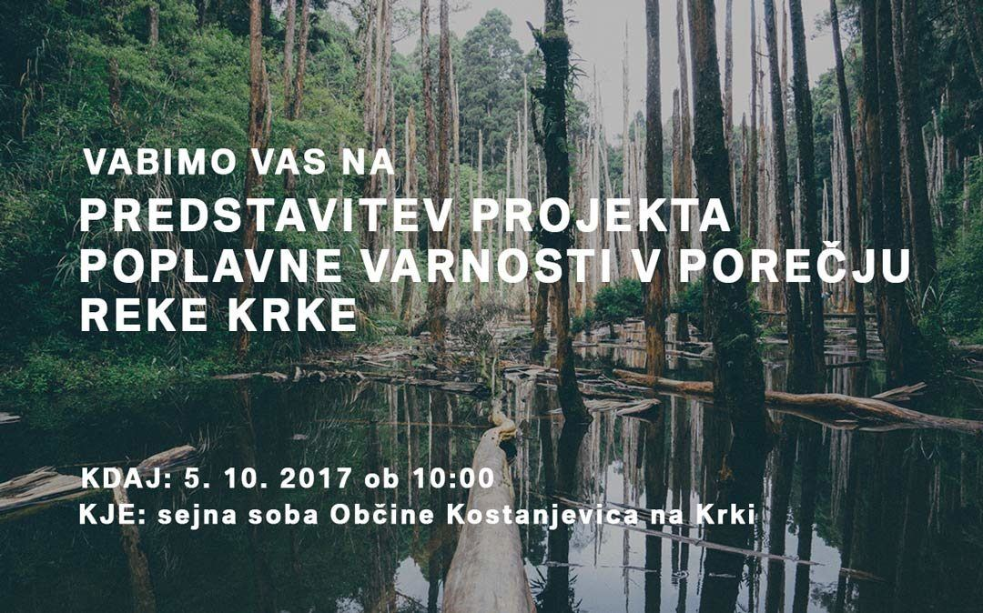 Predstavitev projekta: Poplavna varnost reke Krke