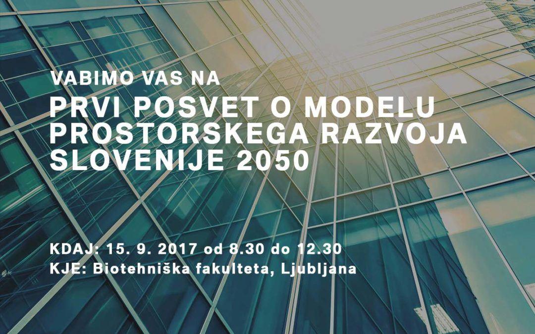Posvet o Modelu prostorskega razvoja Slovenije 2050