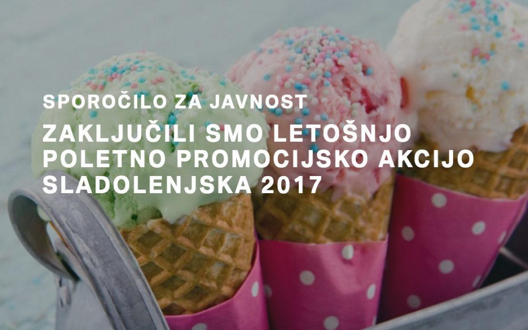 Zaključili smo poletno promocijsko akcijo Sladolenjska 2017