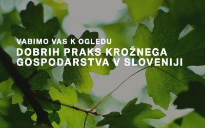 Dobre prakse krožnega gospodarstva v Sloveniji