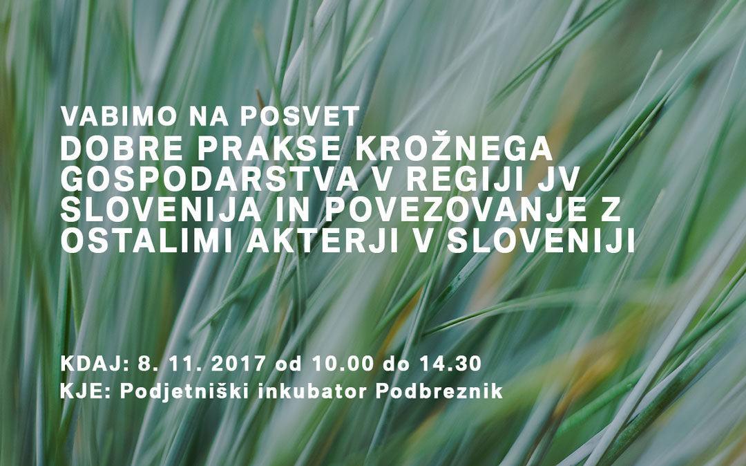 Dobre prakse krožnega gospodarstva v regiji JV Slovenija in povezovanje z ostalimi akterji v Sloveniji
