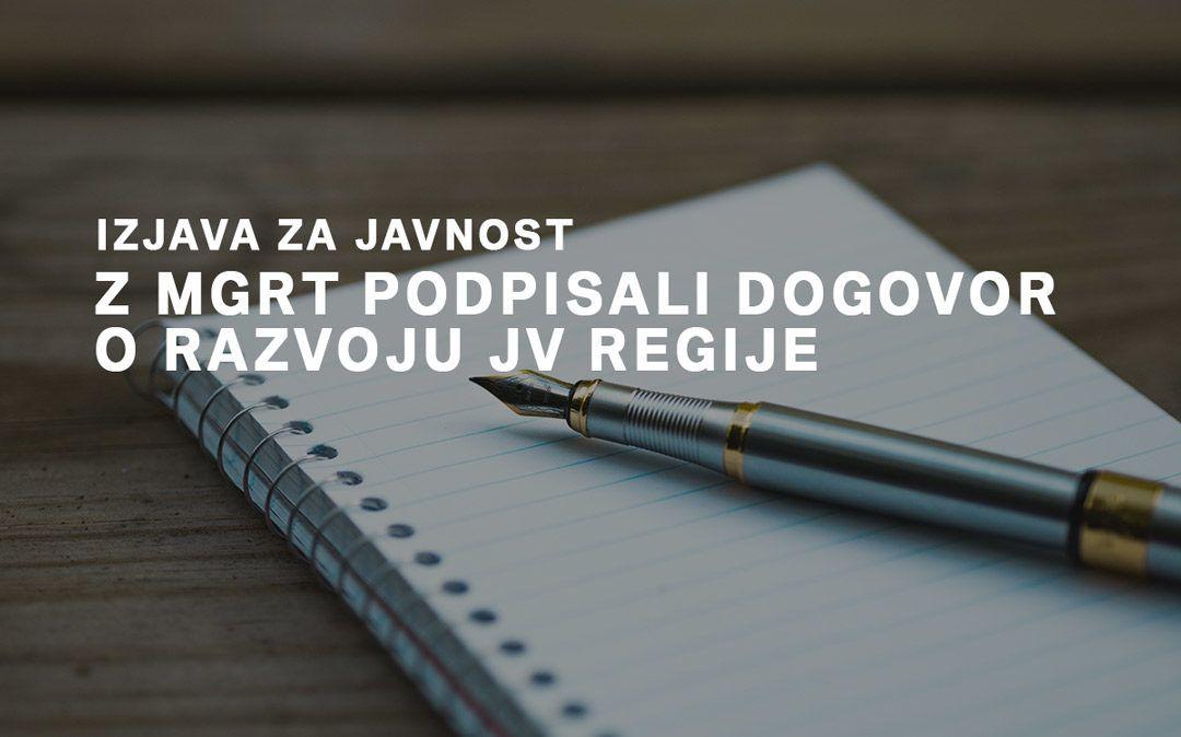 Z MGRT smo podpisali dogovor o razvoju JV regije