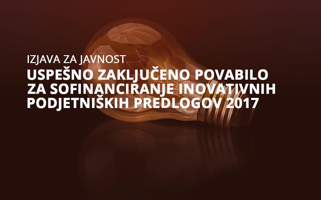 Uspešno zaključeno povabilo za sofinanciranje inovativnih podjetniških predlogov 2017