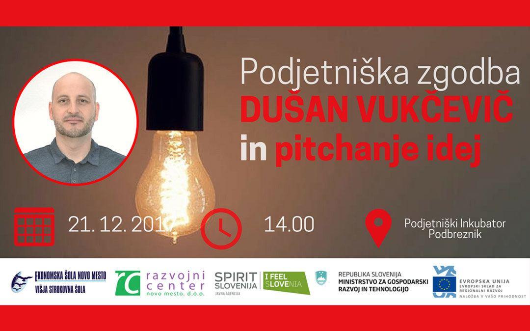 Podjetniška zgodba: Dušan Vukčevič in pitchanje idej