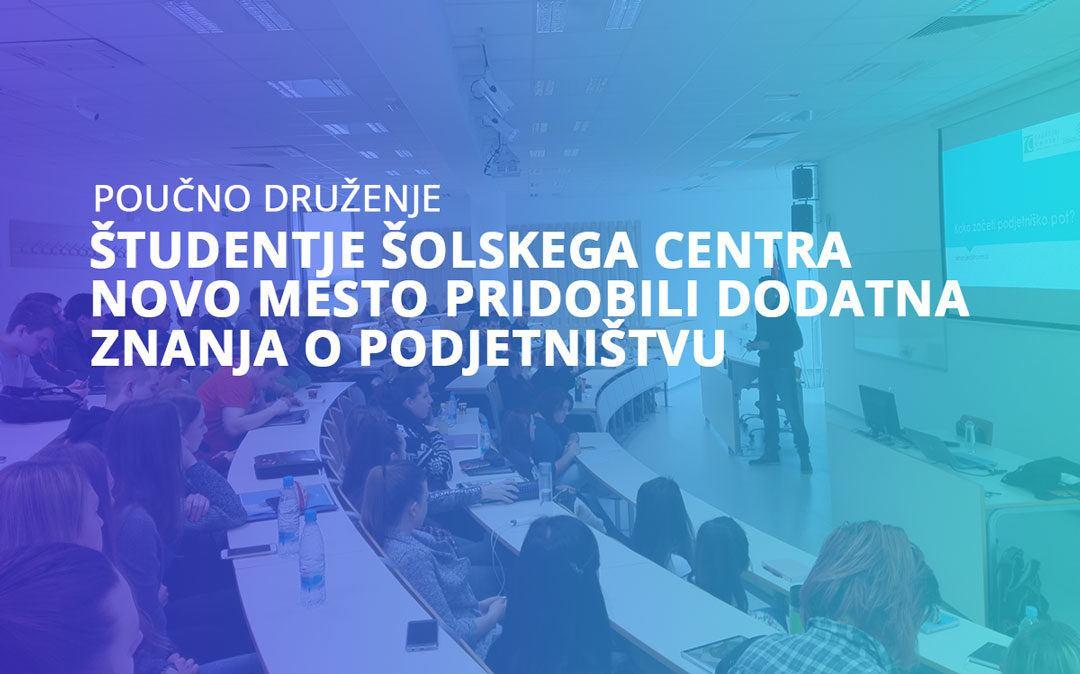 Študentje Šolskega centra Novo mesto pridobili dodatna znanja s področja podjetništva