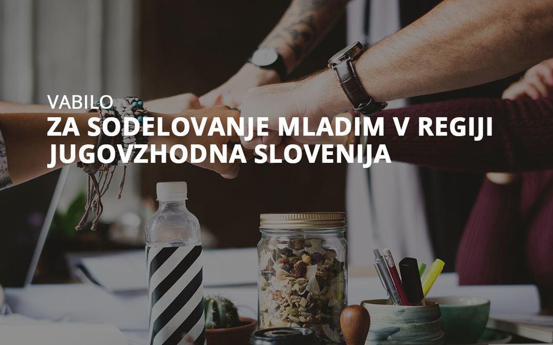 Vabilo za sodelovanje mladim v regiji Jugovzhodna Slovenija
