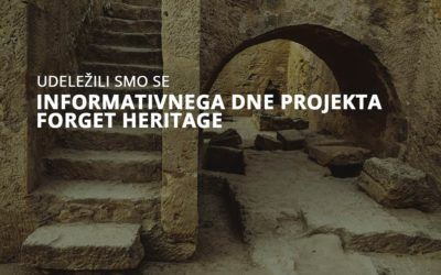 Informativni dan projekta Forget Heritage