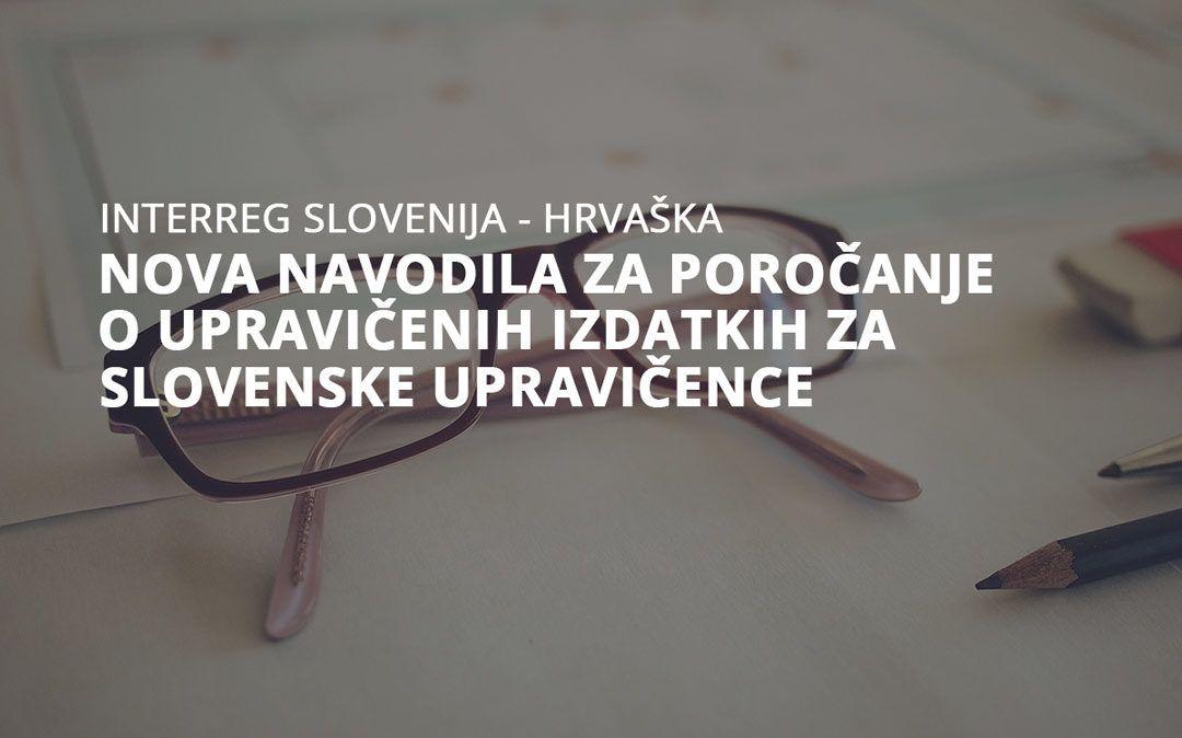 Nova navodila za poročanje o upravičenih izdatkih za slovenske upravičence