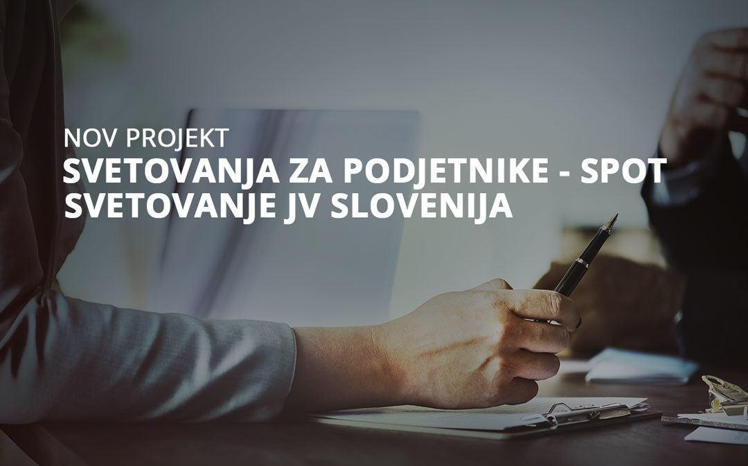 Nov projekt svetovanja za podjetnike – SPOT svetovanje Jugovzhodna Slovenija