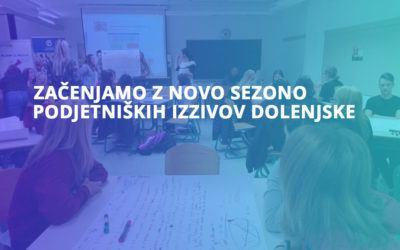 Začenjamo z novo sezono Podjetniških izzivov Dolenjske