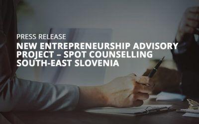 New Entrepreneurship Advisory Project – SPOT Counselling South-east Slovenia