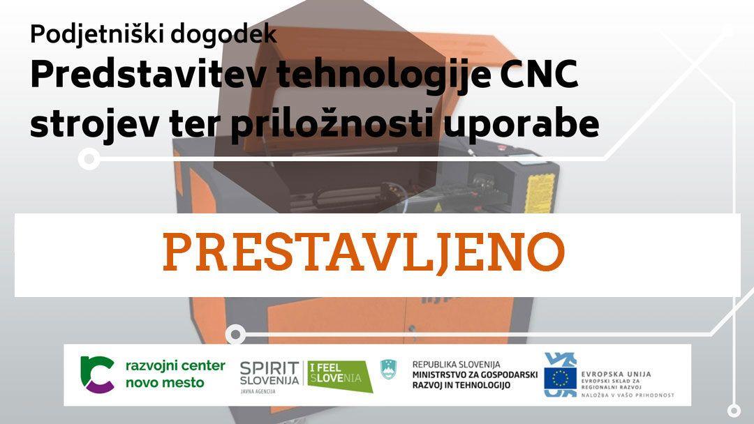PRESTAVLJENO – Podjetniški dogodek: Predstavitev tehnologije CNC strojev ter priložnosti uporabe